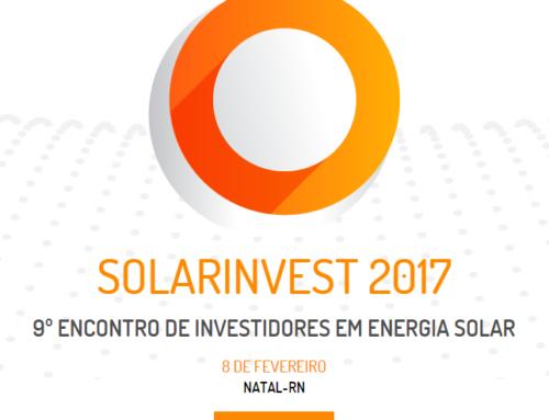 Natal sedia o 9º ENCONTRO DE INVESTIDORES EM ENERGIA SOLAR – SOLARINVEST 2017